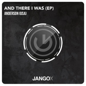 anderson-and-there-i-was-ep