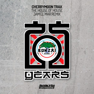 Cherrymoon Trax - The House Of House (Jam El Mar Remix)