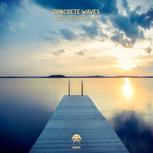 Concrete Waves - Northern Dawn