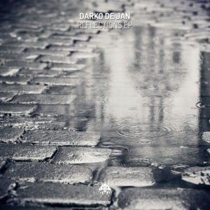 Darko De Jan - Reflections EP
