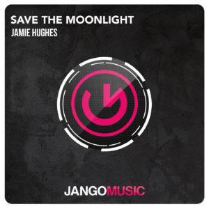 Jamie Hughes - Save The Moonlight