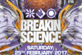 Breakin Science : Sat 25th Feb : Building Six, 02 Arena