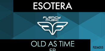Esotera – Old As Time EP