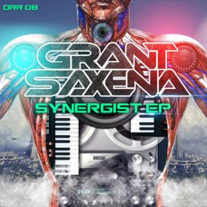 Grant Saxena - Synergist EP