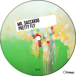 Mr. Saccardo - Pretty Fly