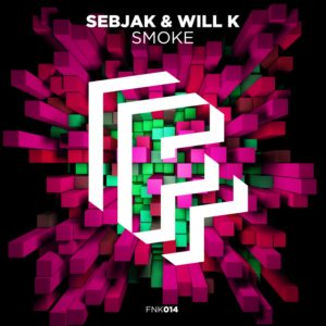 Sebjak & Will K - Smoke