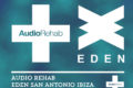 Audio Rehab announces 16 week residency at Eden Ibiza