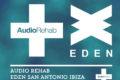 Audio Rehab announces 16 week residency at Eden Ibiza