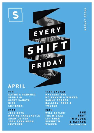 Shift - Every Friday - Camden