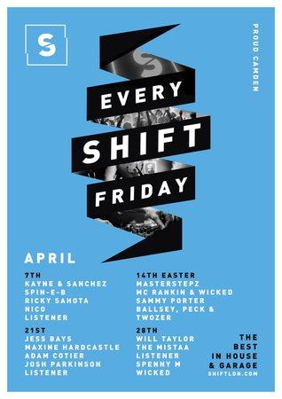 Shift - Every Friday - Camden