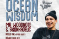 Bristol Kulture Presents: Ocean Wisdom, Mr Woodnote + More