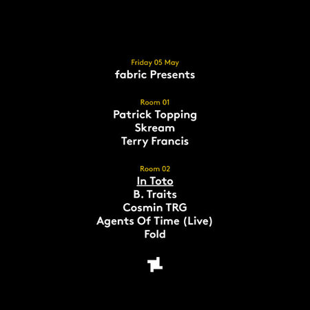 fabric Presents: Skream, Patrick Topping & B. Traits