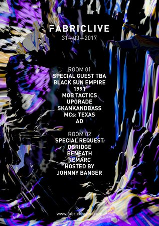FABRICLIVE: Special Guest TBA, Black Sun Empire, Special Request, Dbridge