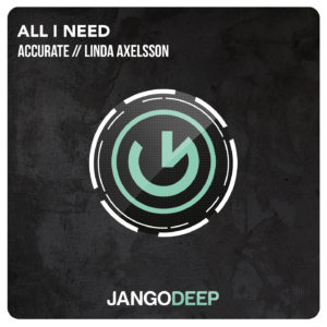 Accurate feat. Lisa Axelsson - All I Need