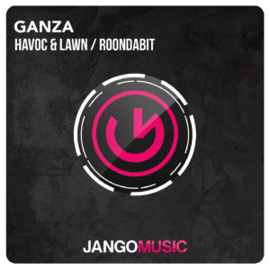 Havoc & Lawn, Roondabit - Ganza