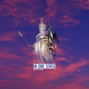 Mark Thirkell - In One Sense EP