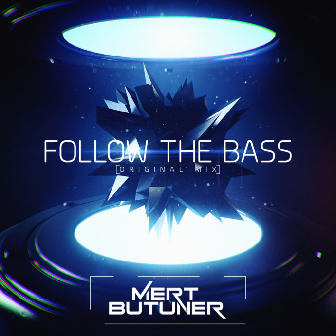 Mert Butuner - Follow The Bass