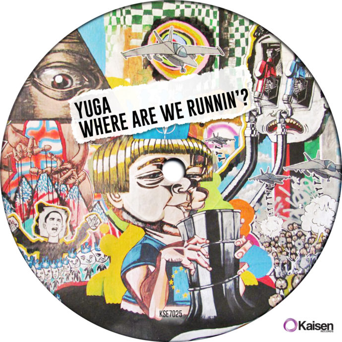 Yuga - Where Are We Runnin'