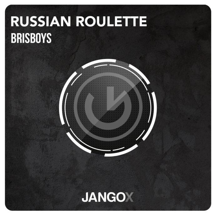 Brisboys - Russian Roulette