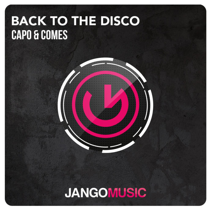 Capo & Comes - Back To The Disco