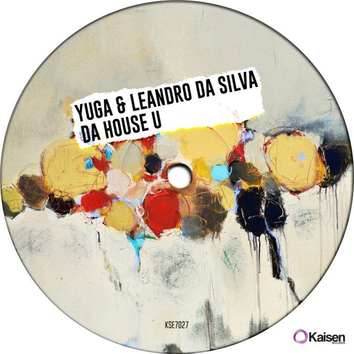 Yuga & Leandro Da Silva - Da House U
