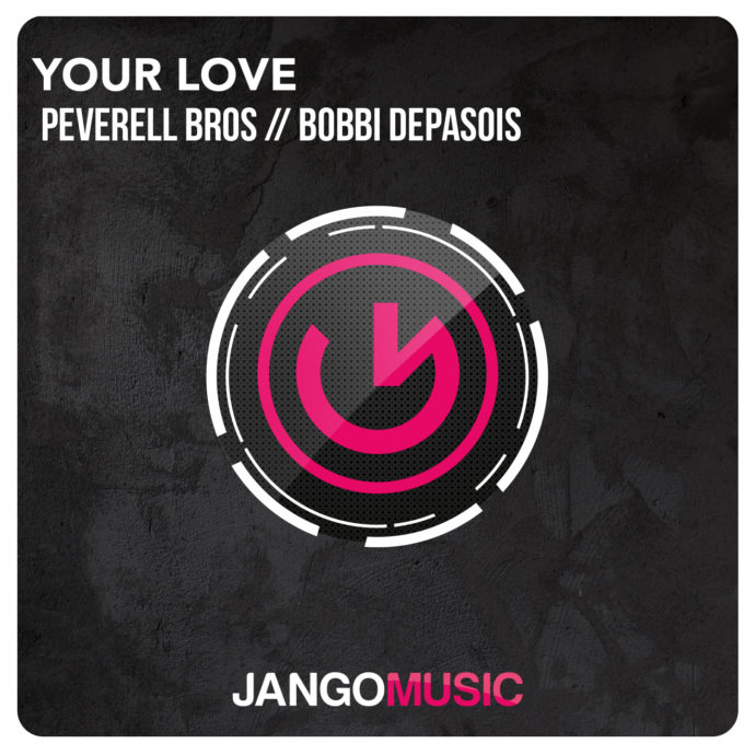 Peverell Bros feat. Bobbi Depasois - Your Love