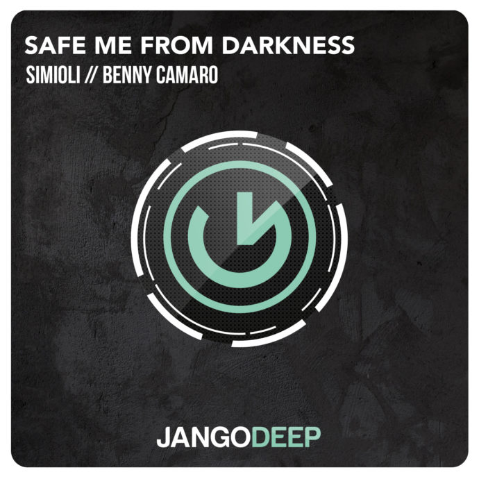 Simioli & Benny Camero - Safe Me From Darkness