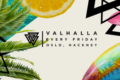 Valhalla | Oslo Hackney