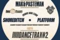 Platform presents Dance Trax #2 with Mak & Pasteman