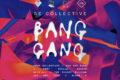 SE Collective Bang Gang