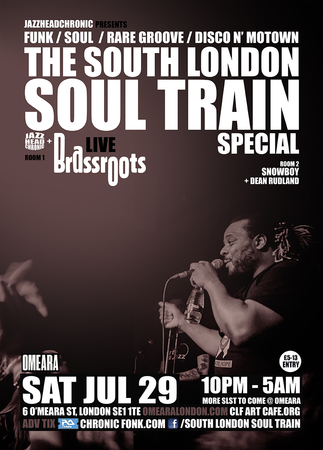 The South London Soul Train Special with JHC, Brassroots (Live) + More