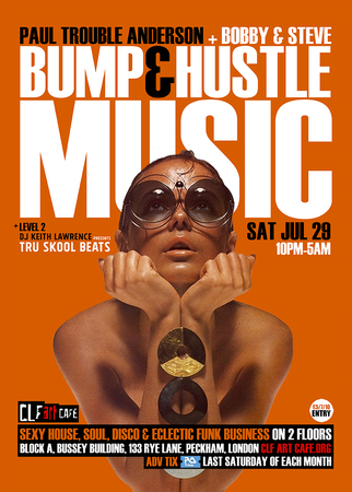 Bump & Hustle Music with Paul Trouble Anderson, Bobby & Steve + More