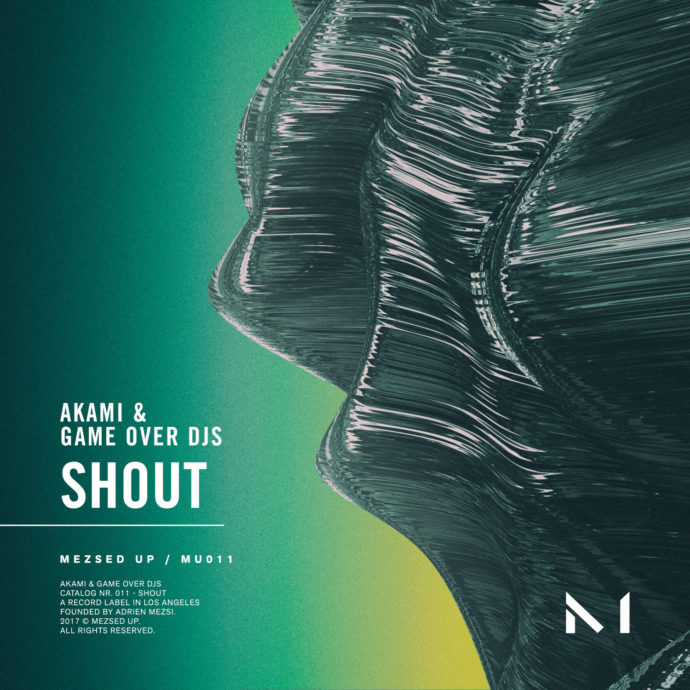 Akami & Game Over Djs - Shout