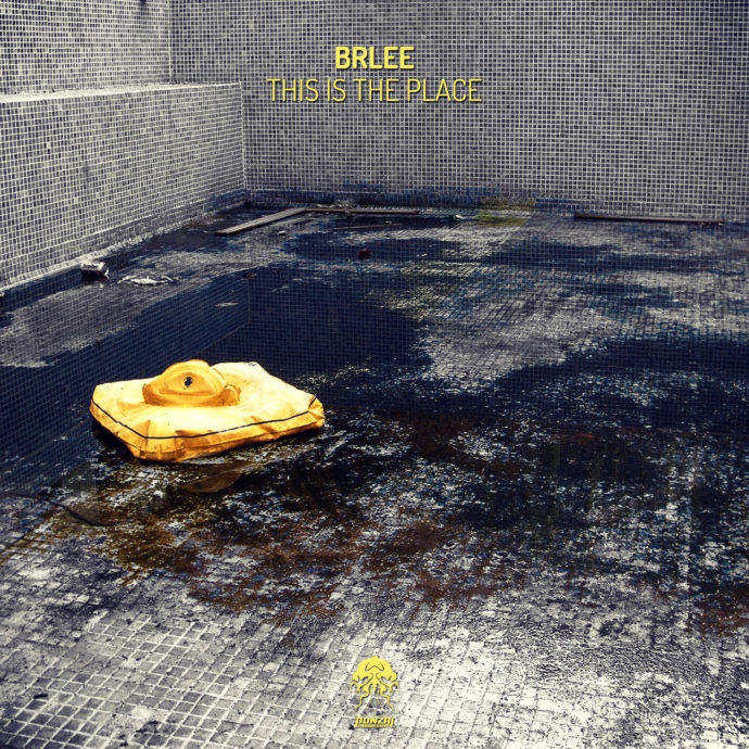 Brlee - This Is The Place
