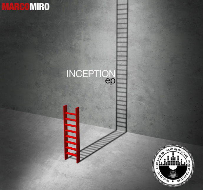 Marco Miro - Inception EP