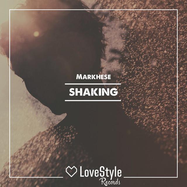 Markhese - Shaking