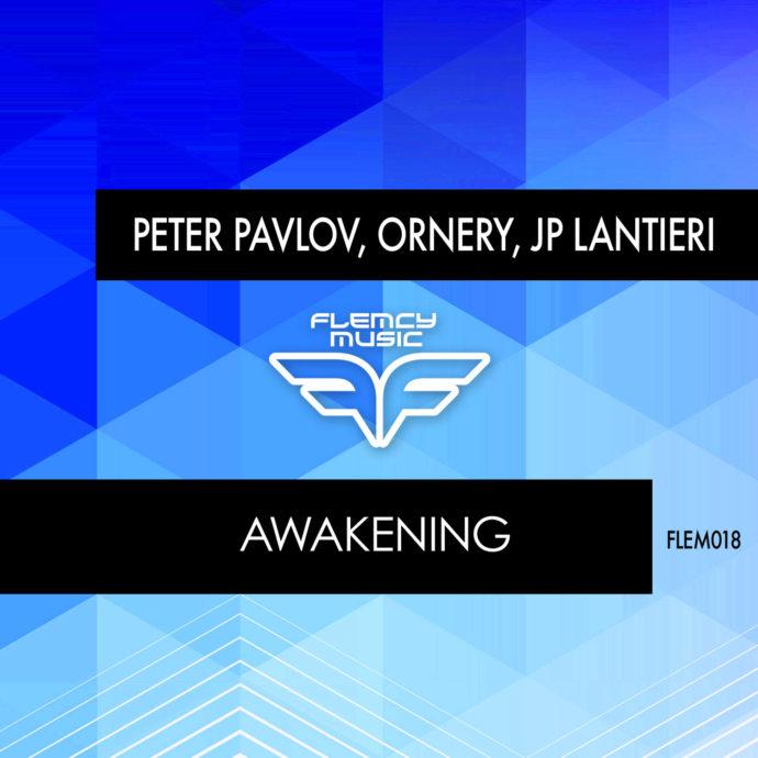 Peter Pavlov, Ornery, JP Lantieri - Awakening