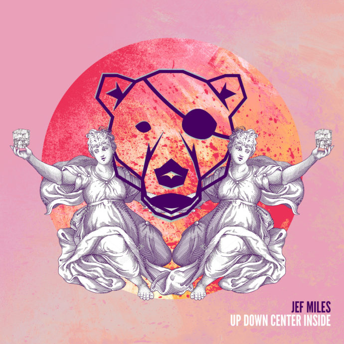 Jef Miles – Up Down Centre Inside