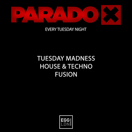 Paradox - Tuesday Madness - Special Guests Resident djs