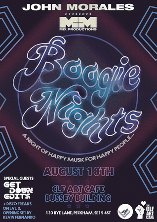 John Morales M&M Boogie Nights with Get Down Edits x Disco Freaks