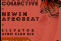 Elevator Afro Club Launch: Transatlantic Afrobeat Exchange