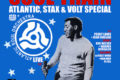 The South London Soul Train Atlantic, Stax & Volt Special + More