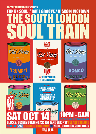 The South London Soul Train with JHC, Old Dirty Brasstards (Live) + More