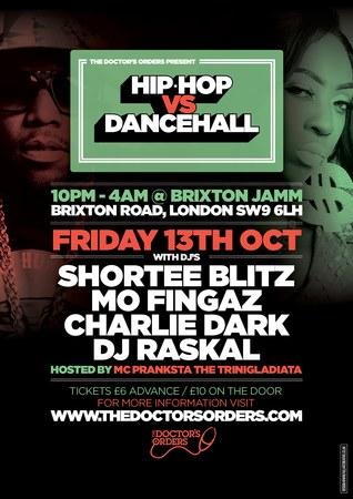 Hip-Hop vs Dancehall - £6 Tickets - Brixton Jamm