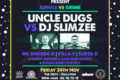 Rompa's Reggae Shack x Snowbombing Present: Jungle vs Grime