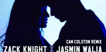 Zack Knight and Jasmin Walia – Bom Diggy (Cam Colston Remix) Drops