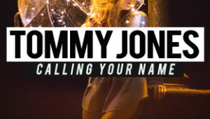 'Caling Your Name' – Tommy Jones