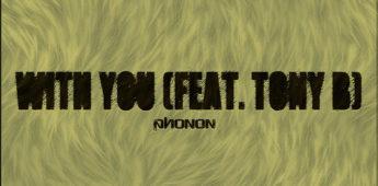 DJ Phonon feat. Tony B – With You