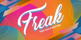 Tony Sixx and Rickysee – Freak