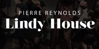 Pierre Reynolds has dropped his latest track 'Lindy House'